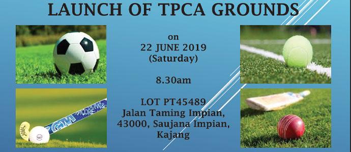 Launch Of TPCA Grounds